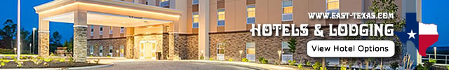 East Texas Hotels & Lodging listed by city ... click for details