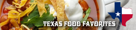 Top 20 Favorite Foods in Texas