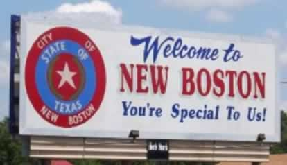 "Welcome to New Boston, Texas ... ""You're Special to Us!"""