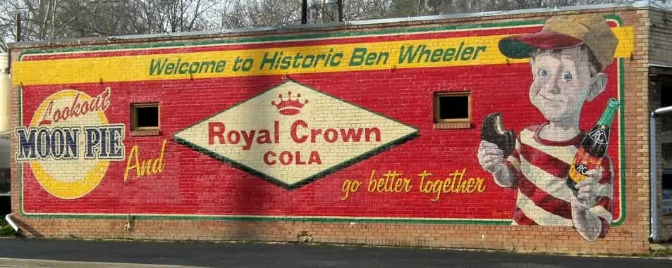 "Welcome to Historic Ben Wheeler ... and the ""Moon Pie and Royal Crown Cola"" mural"
