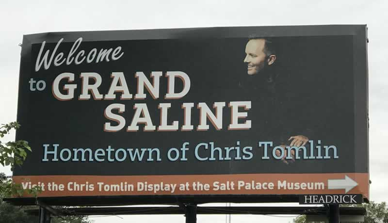 Welcome to Grand Saline ... Hometown of Chris Tomlin
