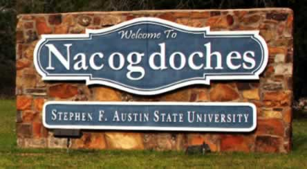 Welcome to Nacogdoches, Texas