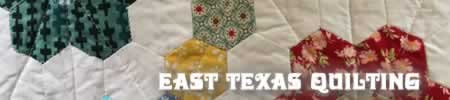 East Texas Quilting