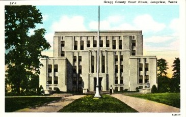 Gregg County Court House, Longview, Texas