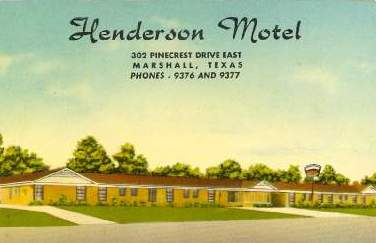 Henderson Motel, Pinecrest Drive East, Marshall, Texas