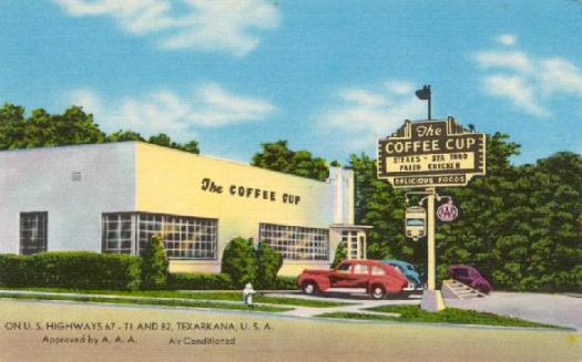 The Coffee Cup, Highways 67, 71 and 82, Texarkana U.S.A.