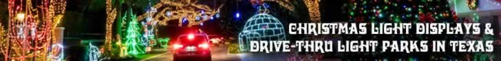 Christmas Light Displays and Drive-thru Parks in Texas