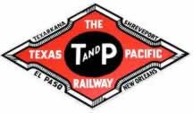 The Texas and Pacific Railway ... Texarkana, Shreveport, El Paso, New Orleans