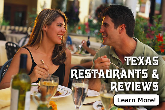 Click here to read reviews of Texas restaurants in cities across the Lone Star State
